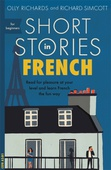 obálka: Olly Richards | Short Stories in French for Beginners