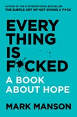 obálka: Everything Is F*cked: A Book About Hope